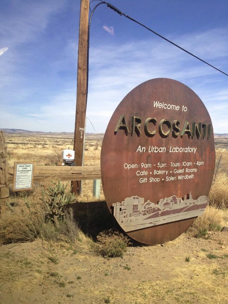 """Welcome to Arcosanti"" is Arcosanti's greeting sign. Arcosanti is an incredibly unique community that is based upon the art of architecture mixed with the practicality of ecology."