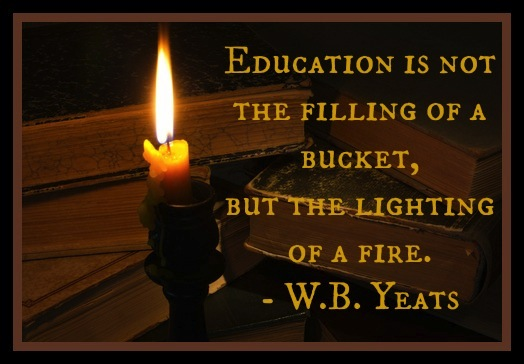 W.B. Yeats, one of the greatest literary figures of the 20th century, had a notion or two about the necessity of real education in place of passive learning.
