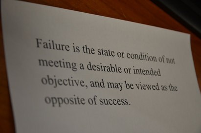 Failure might have a definition but it still can't stop us from achieving our goals in life.