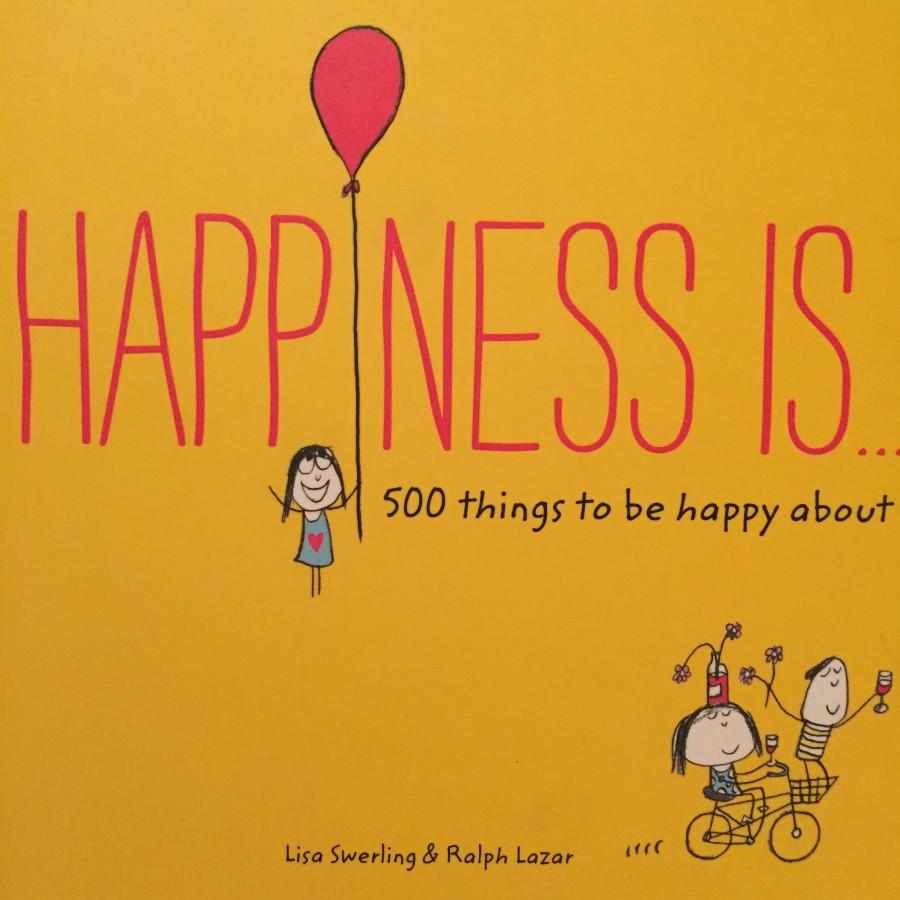 Happiness Is by Lisa Swerling and Ralph Lazar discusses 500 things that make people happy. Many of these have something to do with family values.